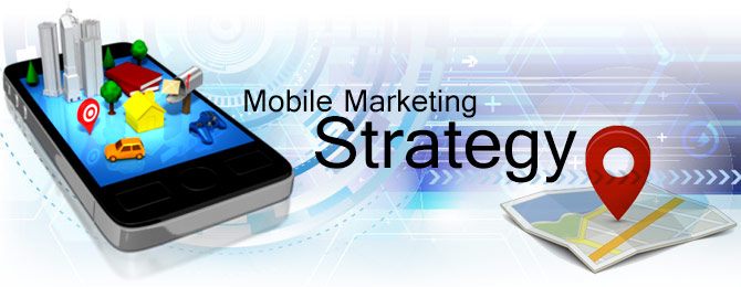 Making the Most of Your Mobile Marketing Strategy