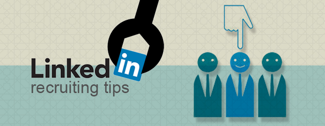 LinkedIn Recruiting Tips