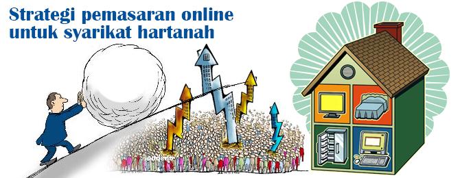 Strategi pemasaran online untuk syarikat hartanah